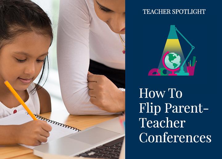 pearsonschool-blog-how-to-flip-parent-teacher-conferences