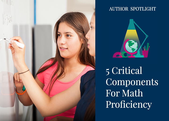 5 Critical Components For Mathematical Proficiency