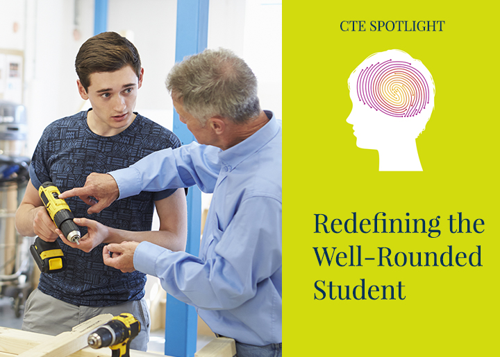 PearsonSchool-Blog-Redefining-Well-Rounded-Student-CTE