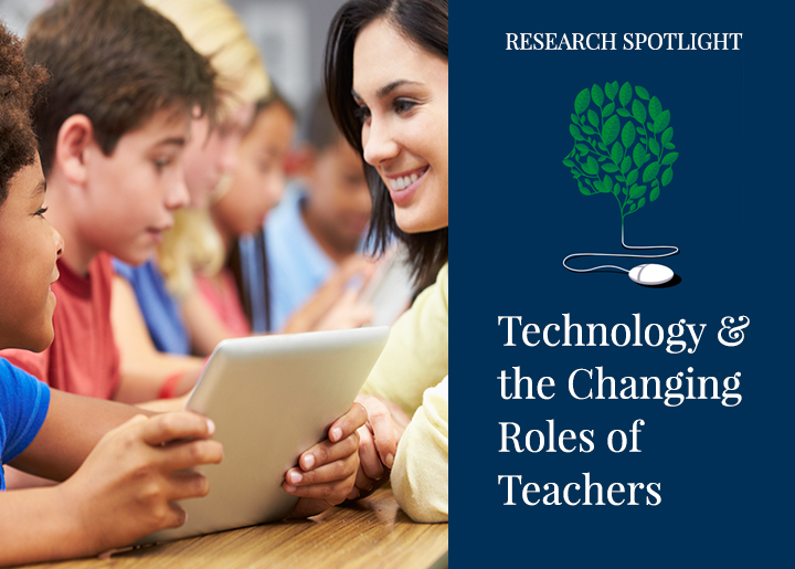 Technology and the Changing Roles of Teachers