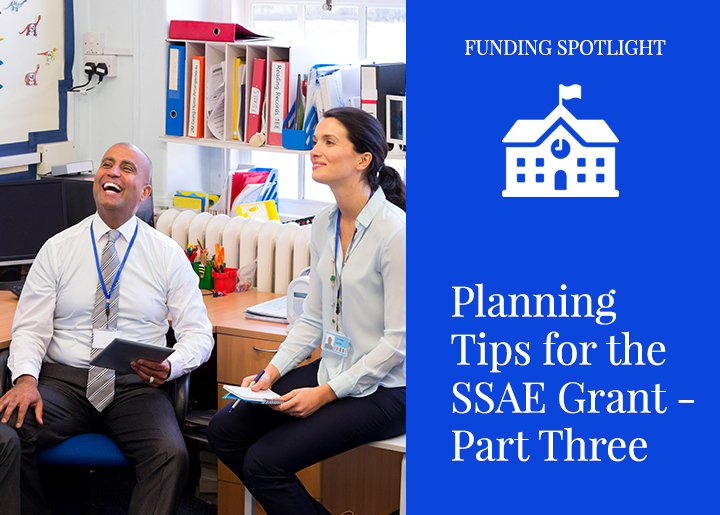Planning Tips for the SSAE Grant – PART THREE