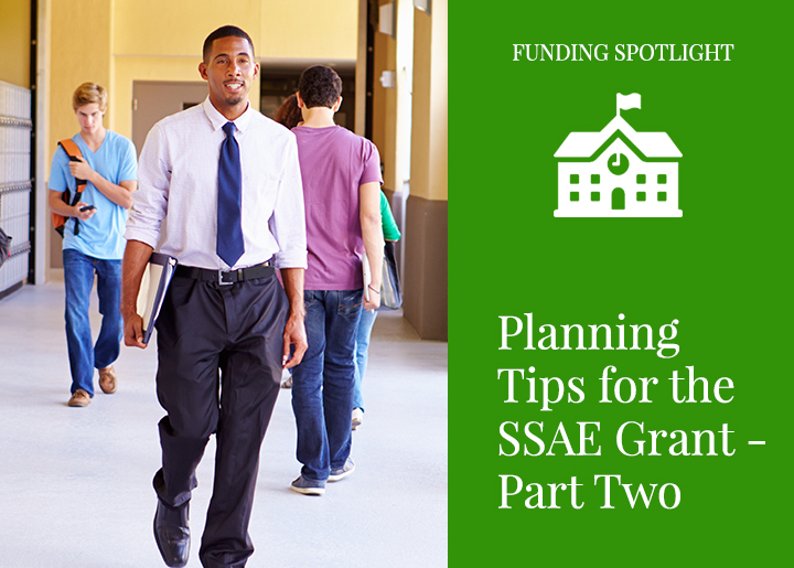 Planning Tips for the SSAE Grant – PART TWO