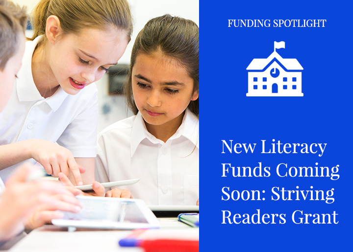 New Literacy Funds: Striving Readers Grant