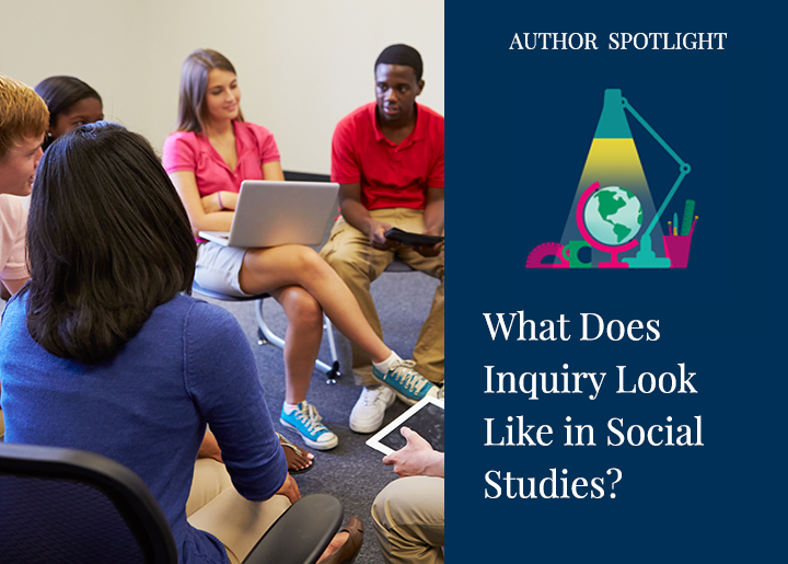 PearsonSchool-Blog-What-does-Inquiry-Look-Like-in-Social-Studies