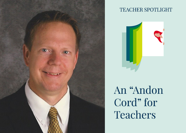 PearsonSchool-Blog-Teacher-Leadership-An-Andon-Cord-for-Teachers-Chris-Gleason