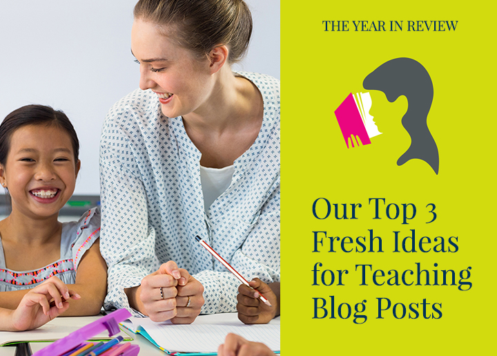 PearsonSchool-Blog-Top-3-Fresh-Ideas-for-Teaching-Blog-Posts-2017