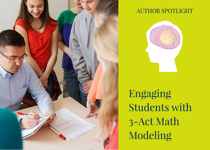 PearsonSchool-Blog-Engaging-Students-with-3-Act-Math-Modeling