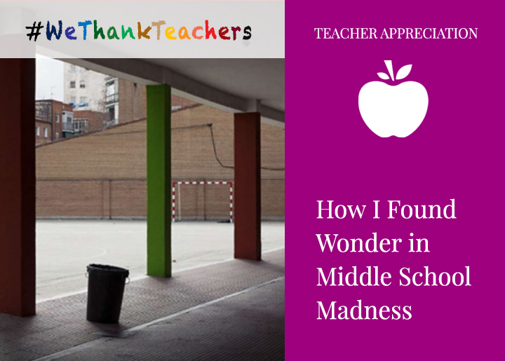 Pamela Culbertson - Wonder in Middle School Madness